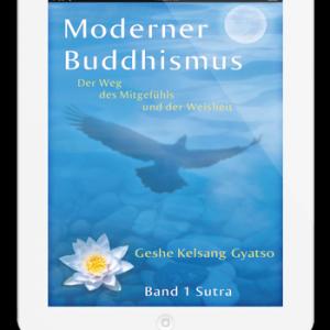 Moderner Buddhismus - Eine Einführung - Kadampa Meditationszentrum Dresden